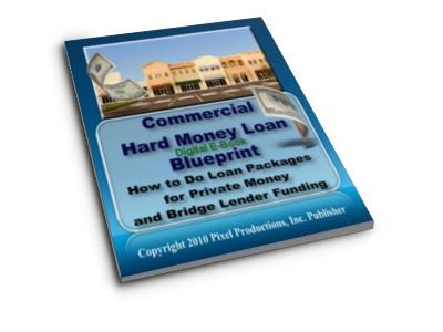 The Commercial Hard Money Loan Blueprint